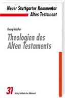 Theologien des Alten Testaments PDF