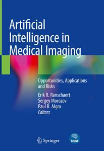 Artificial Intelligence in Medical Imaging