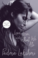 Download Love  Loss  and what We Ate Book