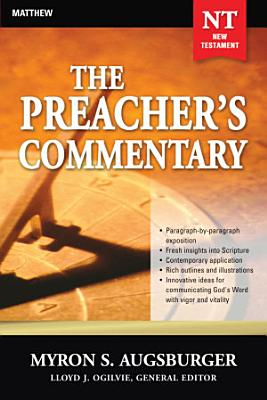 The Preacher s Commentary   Vol  24  Matthew PDF