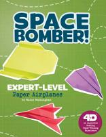 Space Bomber  Expert Level Paper Airplanes  4D an Augmented Reading Paper Folding Experience PDF