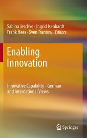 Enabling Innovation: Innovative Capability - German and International Views