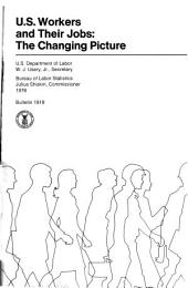 U.S. Workers and Their Jobs: The Changing Picture