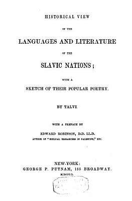 Historical View of the Languages and Literature of the Slavic Nations