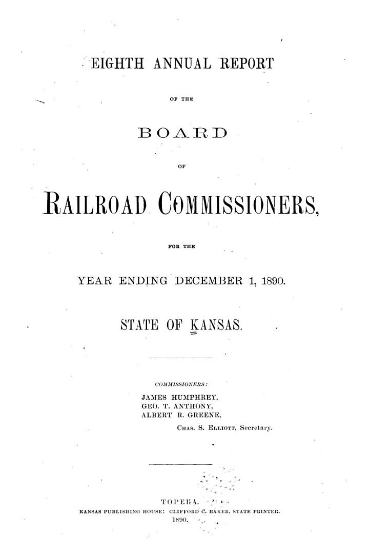 Report of the Board of Railroad Commissioners, State of Kansas, for the Year Ending