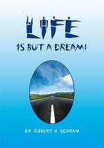 Life is but a Dream!