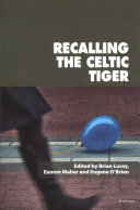 Recalling The Celtic Tiger Book PDF
