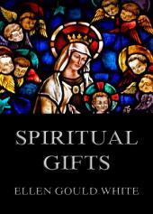 Spiritual Gifts: eBook Edition