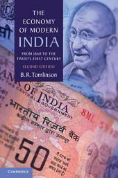 The Economy of Modern India: From 1860 to the Twenty-First Century, Edition 2