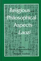 Religious and Philosophical Aspects of the Laozi PDF