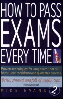 How to Pass Exams Every Time PDF