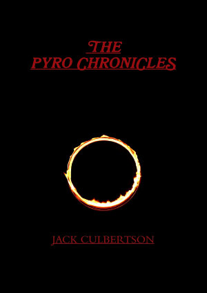 The Pyro Chronicles