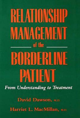 Relationship Management Of The Borderline Patient PDF