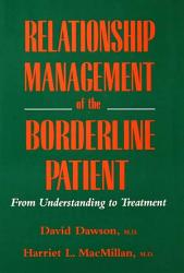 Relationship Management Of The Borderline Patient Book PDF