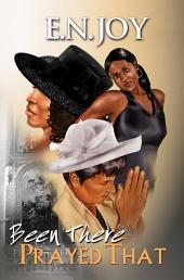 Been There Prayed That: New Day Diva Series Book Two