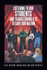 Listening to Our Students and Transcending K-12 to Save Our Nation