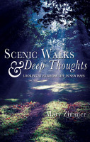 Scenic Walks and Deep Thoughts PDF