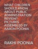 What Children Should Know about Public Administration Review  PDF