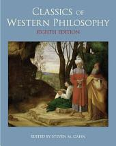 Classics of Western Philosophy: Edition 8