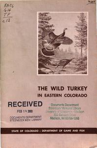 The Wild Turkey in Eastern Colorado PDF