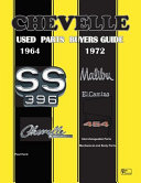 Chevelle Used Parts Buyers Guide 1964-1972