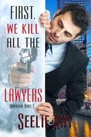 First  We Kill All the Lawyers PDF