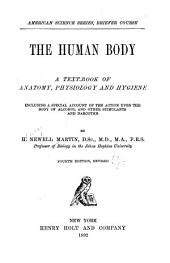 The Human Body: A Text-book of Anatomy, Physiology, and Hygiene ...