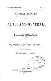 Annual Report of the Adjutant-General of the Commonwealth of Massachusetts, for the Year Ending ...