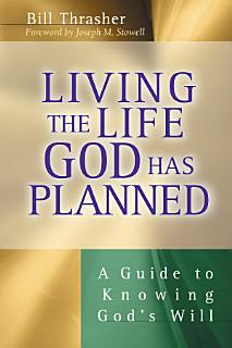 Living the Life God Has Planned Book