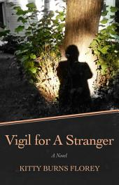 Vigil for a Stranger: A Novel