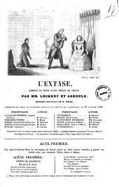 L'extase comedie en trois actes, melee de chant par MM. Lockroy et Arnould