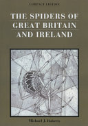 The Spiders of Great Britain and Ireland, Compact Edition (2 Vols.)