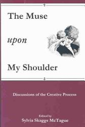 The Muse Upon My Shoulder Book PDF