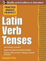 Practice Makes Perfect: Latin Verb Tenses