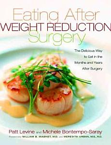 Eating Well After Weight Loss Surgery Book