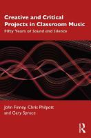 Creative and Critical Projects in Classroom Music PDF