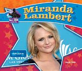 Miranda Lambert: Country Music Star