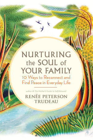 Nurturing the Soul of Your Family PDF