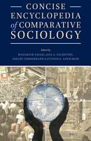 Concise Encyclopedia of Comparative Sociology PDF