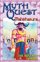Mahishasura: The Buffalo Demon