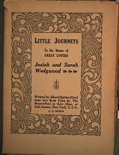 Little Journeys to the Homes of Great Lovers: Josiah and Sarah Wedgwood. William Godwin and Mary Wolistonecraft. Dante and Beatrice. John Stuart Mill and Harriet Taylor. Charles Parnell and Kitty O'Shea. Petrarch and Laura