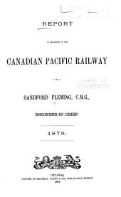 Report in Reference to the Canadian Pacific Railway