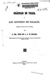 Oráculos de Talia ó Los duendes de Palacio: comedia en cinco actos y en verso