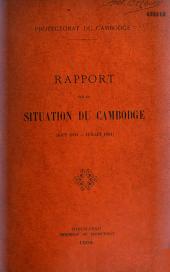 Rapport sur la situation du Cambodge: août 1903 - juillet 1904