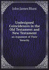 Undesigned Coincidences in the Old Testament and New Testament