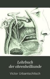 Lehrbuch der Ohrenheilkunde