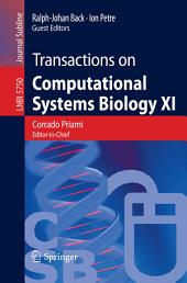 Transactions on Computational Systems Biology XI: Computational Models for Cell Processes
