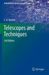 Telescopes and Techniques: Edition 3