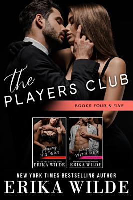 The Players Club Series (Books #4 - #5)