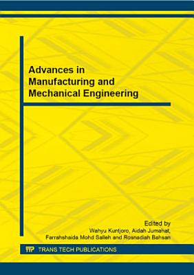 Advances in Manufacturing and Mechanical Engineering PDF